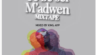 Photo of Saa boy no! – Ye be sei m'adwen mixtape (Mixed By King Ayp)