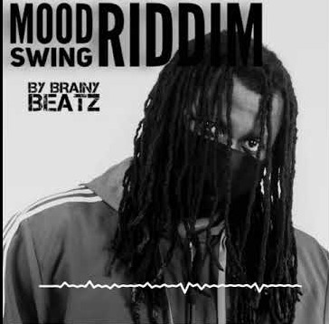 Brainy Beatz – Mood Swing Riddim