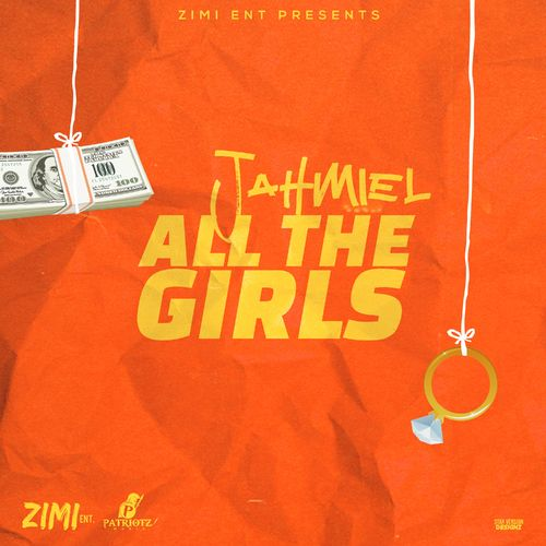Jahmiel – All The Girls(Prod. By Zimi Entertainment)