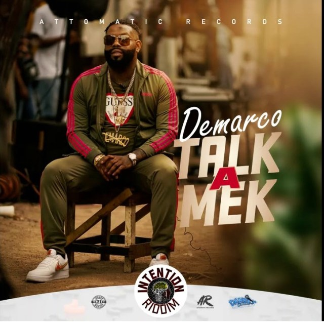 Demarco – Talk A Mek (Prod. By Attomatic Records)