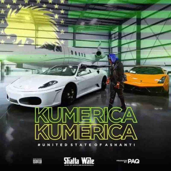 Shatta Wale – Kumerica (Prod By PAQ)