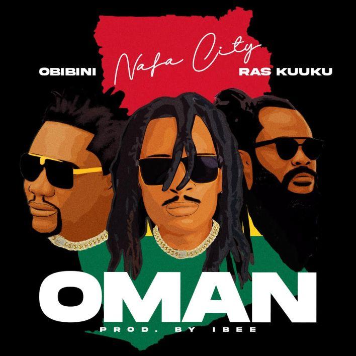 "Nafa City To Release A Patriotic Song Dubbed ""Oman"" Featuring Obibini & Ras Kuuku"