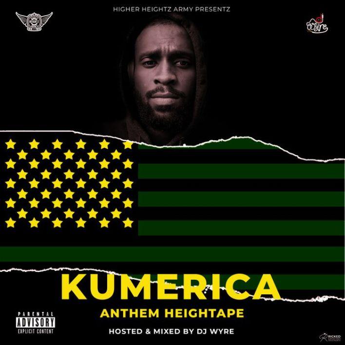 DJ Wyre - Kumerica Anthem HeighTape