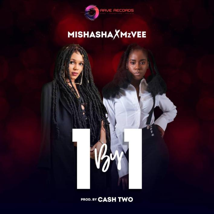 Mishasha x MzVEE - 1 By 1 (Prod By Cashtwo)