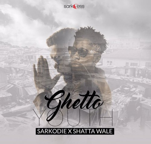 Sarkodie – Ghetto Youth Ft Shatta Wale
