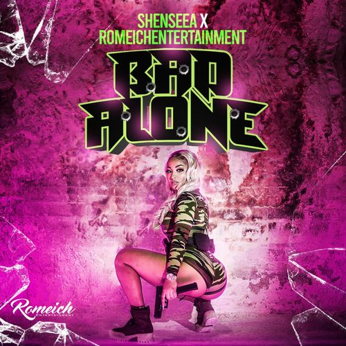 Shenseea – Bad Alone (Prod. by Romeich Entertainment)