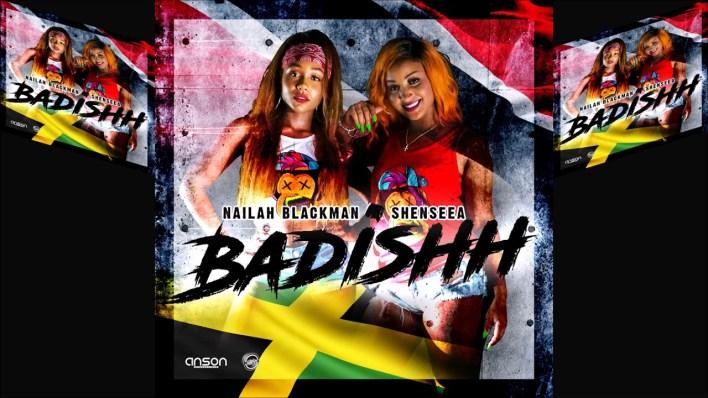 Nailah Blackman - Badishh Ft Shenseea mp3 download