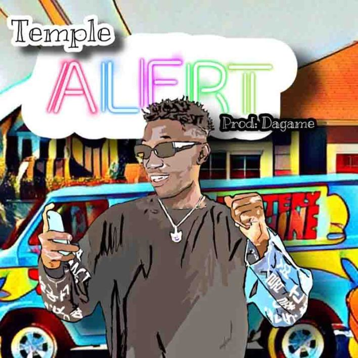 Temple - Alert (Produced By Dagame) mp3 download