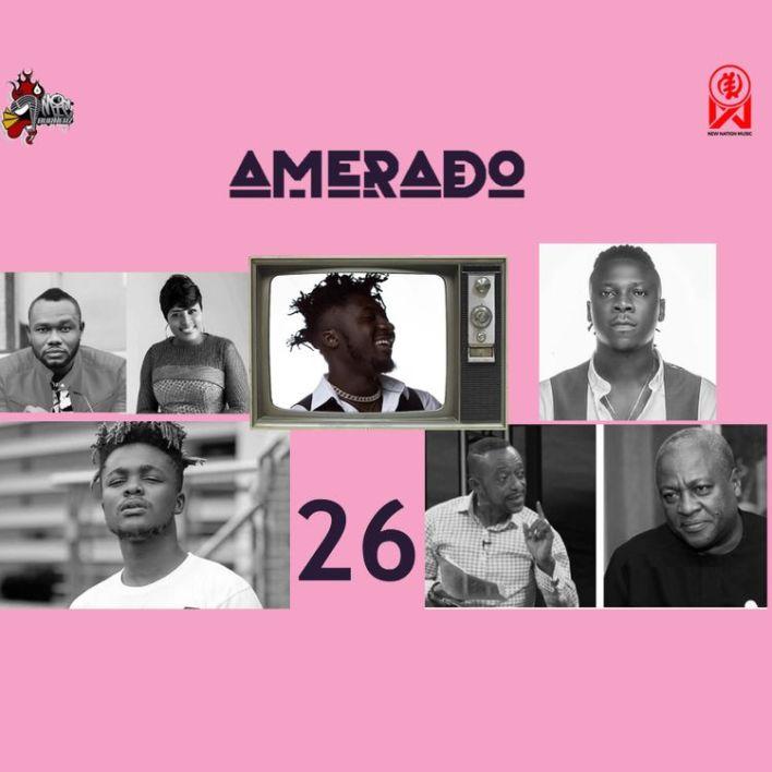 Amerado – Yeete Nsem (Episode 26) Ft Ratty Ghana x Koo Ntakra & Bogo Blay