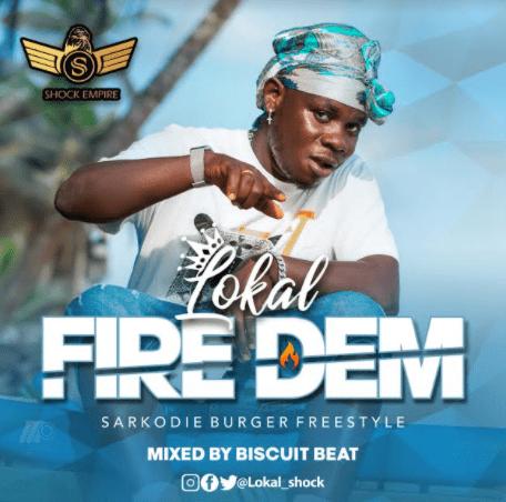 Lokal - Fire Dem (Mixed By Biskit Beat)