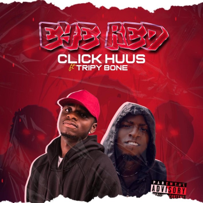 Click Huus - Eye Red Ft TripyBone mp3 download