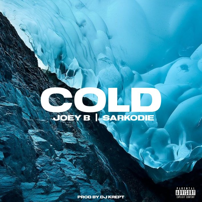 Joey B - Cold Ft Sarkodie mp3 download