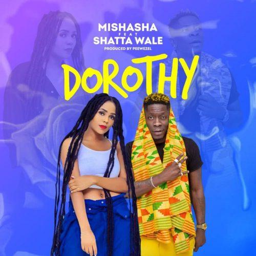 Mishasha – Dorothy Ft Shatta Wale mp3 download