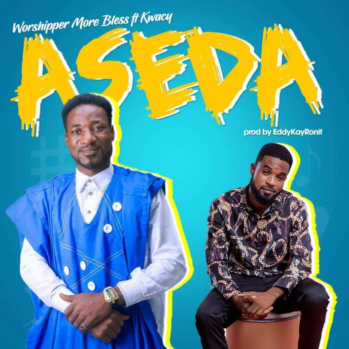 Worshipper More Blessing – Aseda Ft Kwacy mp3 download