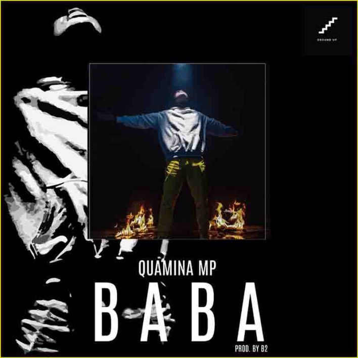 Quamina Mp - Baba (Prod. By B2)