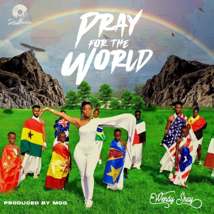 Wendy Shay – Pray For The World mp3 download