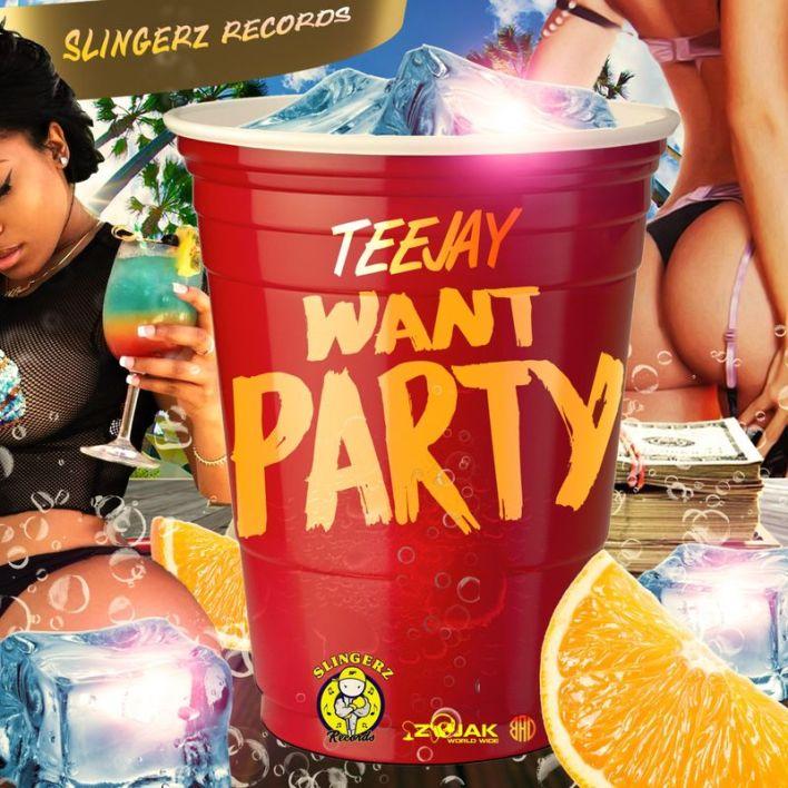 Teejay – Want Party