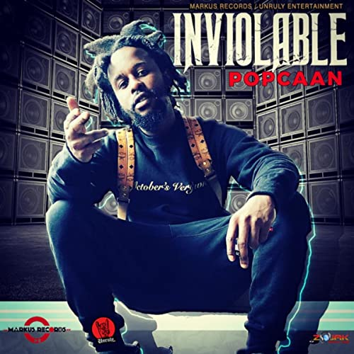Popcaan - Inviolable (Prod. by Markus Records) mp3 download