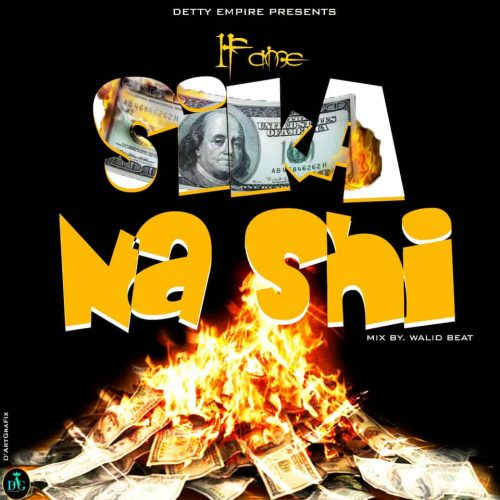 1Fame – Sika Na Shi mp3 download