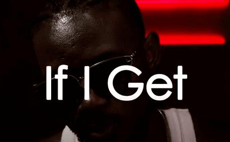 Cedi Rap - If I Get Video