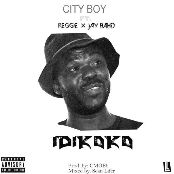 City Boy – Idikoko Ft Jay Bahd & Reggie (Prod. by CMObb)