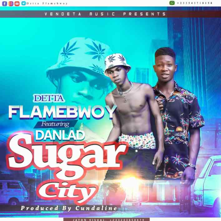 Detta Flamebwoy – Sugar City Ft Danlad mp3 download