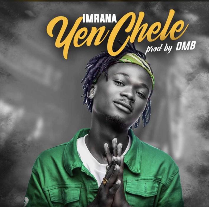 Imrana – Yen Chele mp3 download