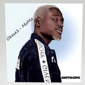 Okese1 – Momo (Prod. By EbotheGR8)