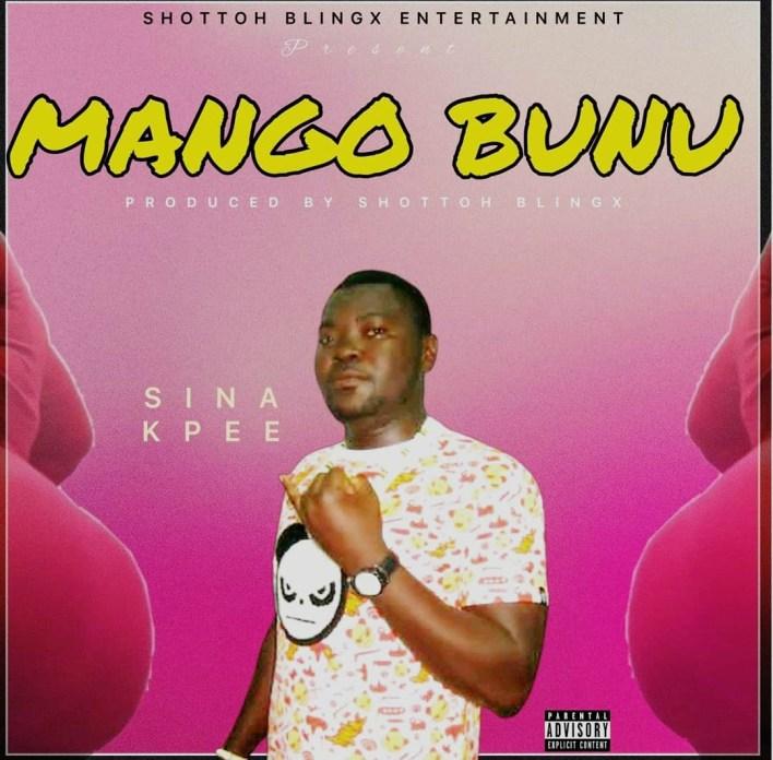 Sina Kpee - Mango Bunu mp3 download