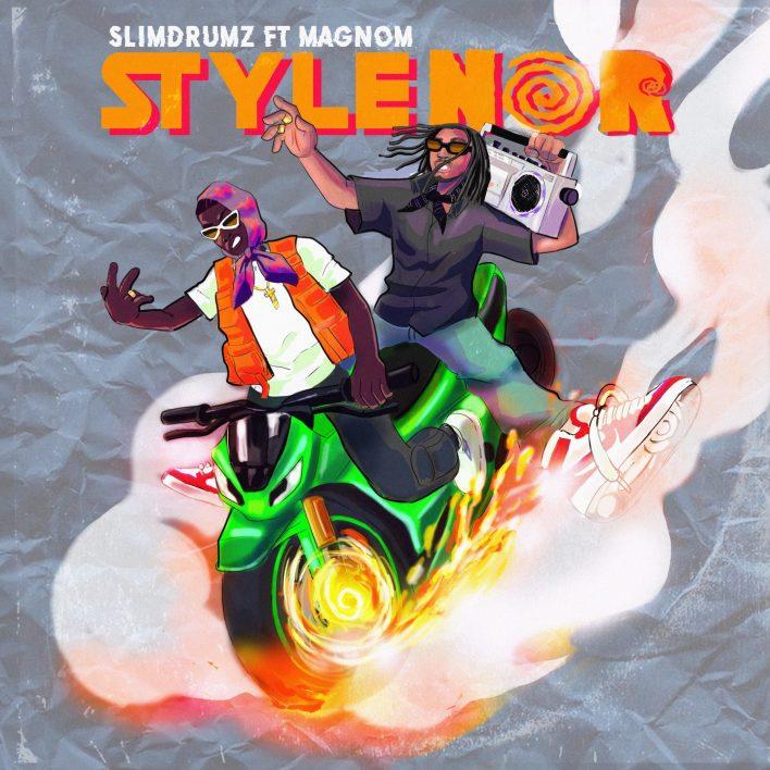 Slim Drumz – Style Nor Ft Magnom (Prod. By Slim Drumz)