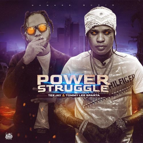 Tommy Lee Sparta – Power Struggle Ft TeeJay mp3 download