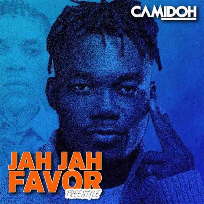 Camidoh – Jah Jah Favor (Freestyle)