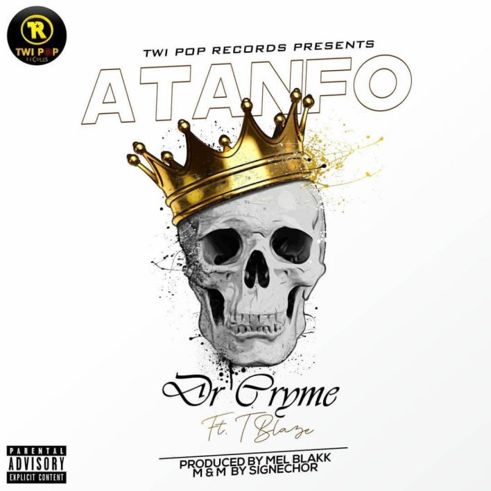 Dr Cryme – Atanfo Ft T Blaze mp3 download