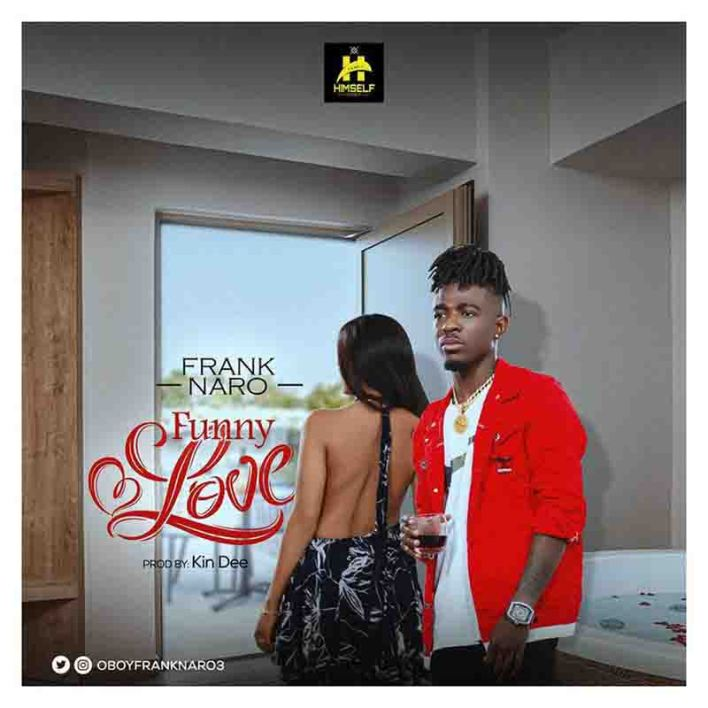 Frank Naro - Funny Love (Prod. By Kindee) mp3 download