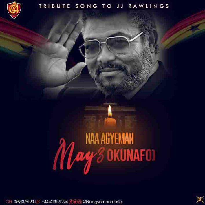 Naa Agyeman - May3 Okunafo (Tribute To J.J Rawlings)