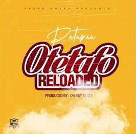 Patapaa – Otetafo Reloaded mp3 download
