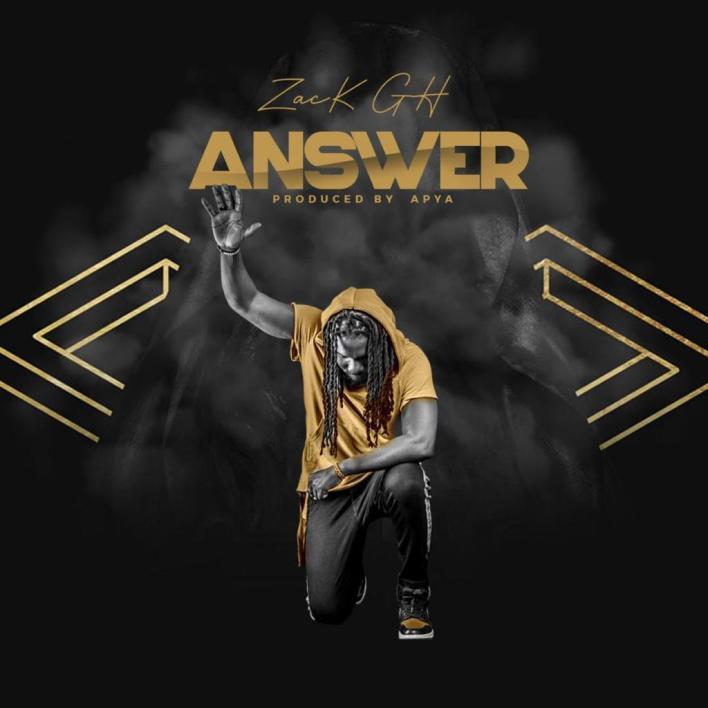 Zack Gh – Answer mp3 download