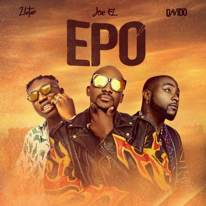 Joe El – Epo Ft Davido & Zlatan mp3 download