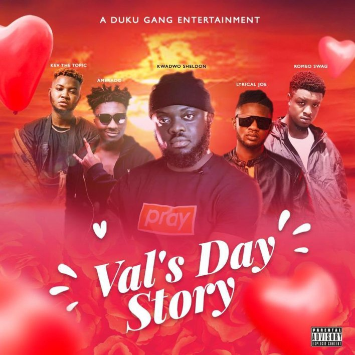 Kwadwo Sheldon – Val's Day Story Ft Lyrical Joe, Amerado, Romeo Swag & Kev The Topic mp3 download