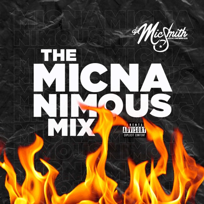 Dj Mic Smith – The Micnanimous Mix 001 mp3 download