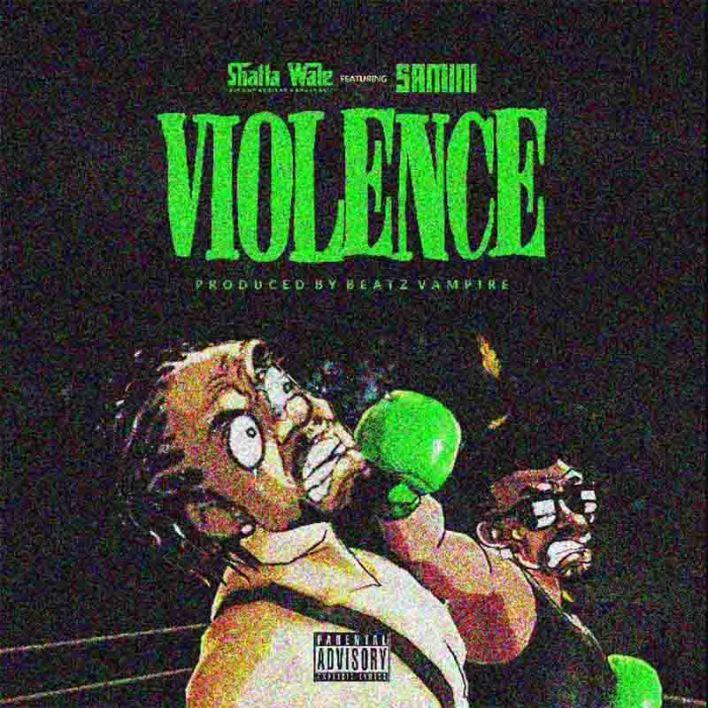 Shatta Wale - Violence (Samini Diss Pt 6)