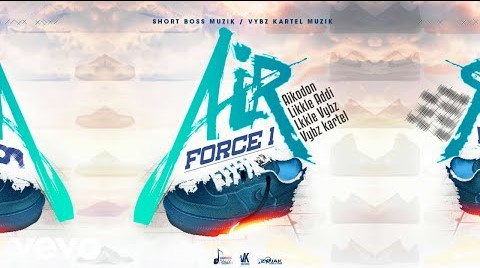 Vybz Kartel – Air Force 1 Ft Likkle Vybz x Likkle Addi & Aikodon mp3 download