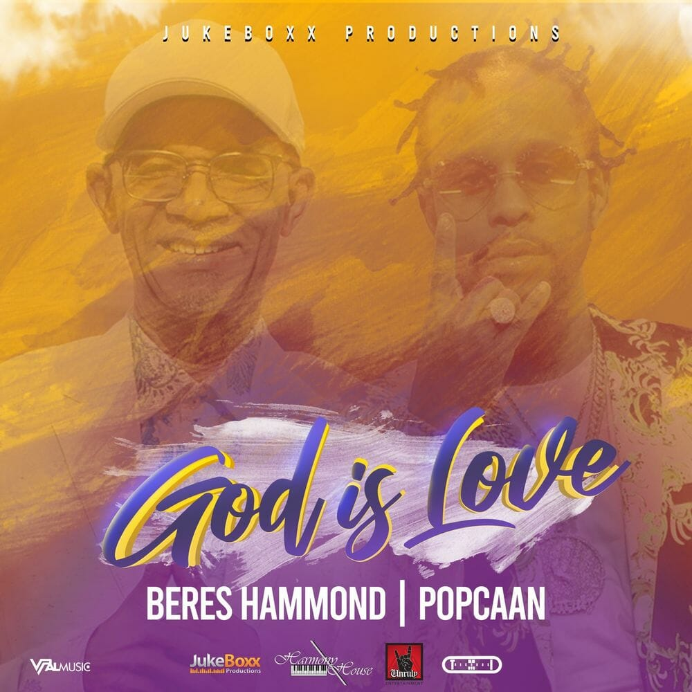 Beres Hammond – God Is Love Ft Popcaan