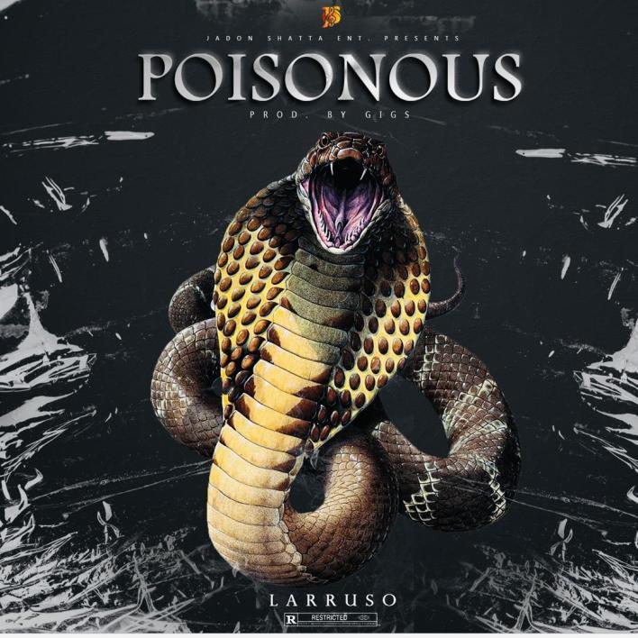 Larruso – Poisonous mp3 download