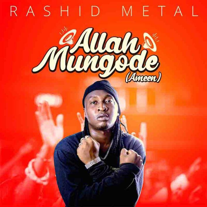 Rashid Metal - Allah Mungode (Ameen)