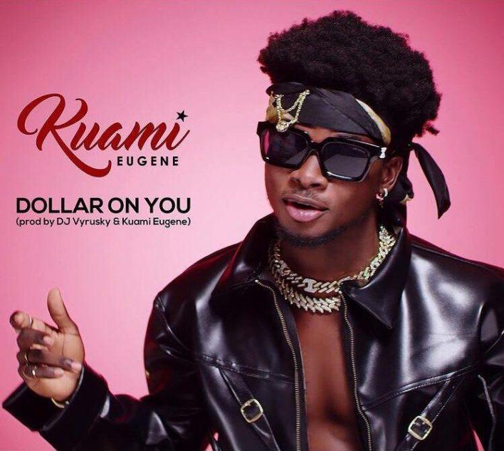 Kuami Eugene – Dollar On You mp3 download