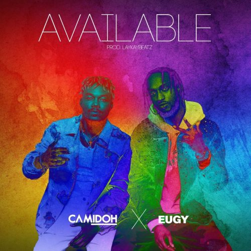 Camidoh – Available Ft Eugy mp3 download