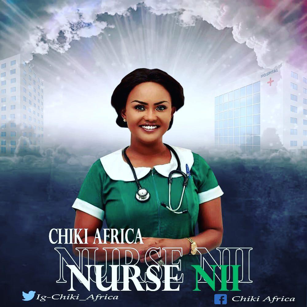 Chiki Africa - Nurse Nii mp3 download