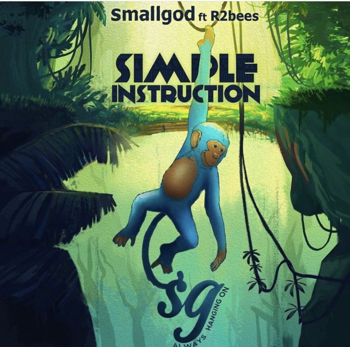 Smallgod – Simple Instruction Ft R2bees mp3 download