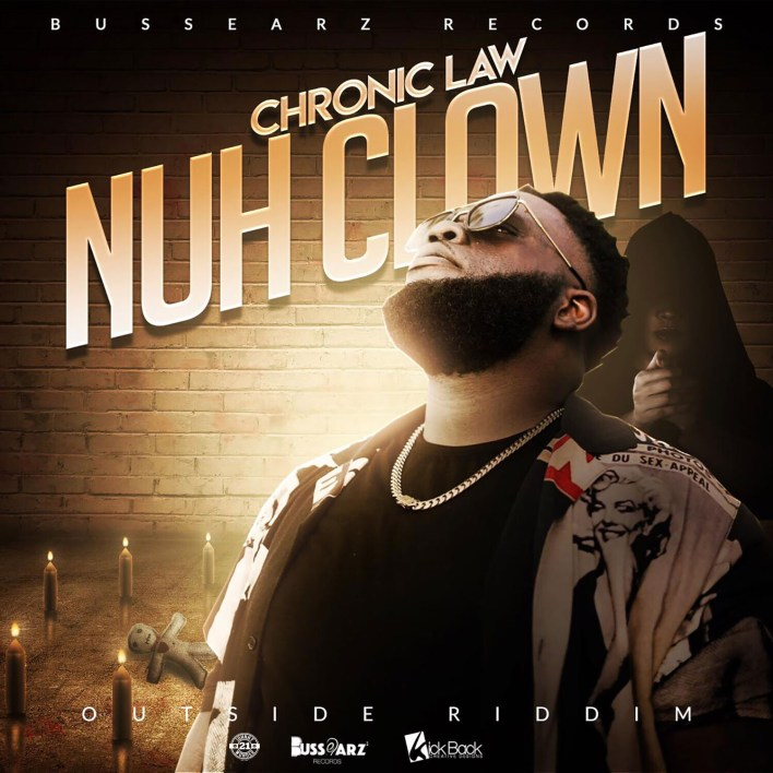 Chronic Law – Nuh Clown mp3 download